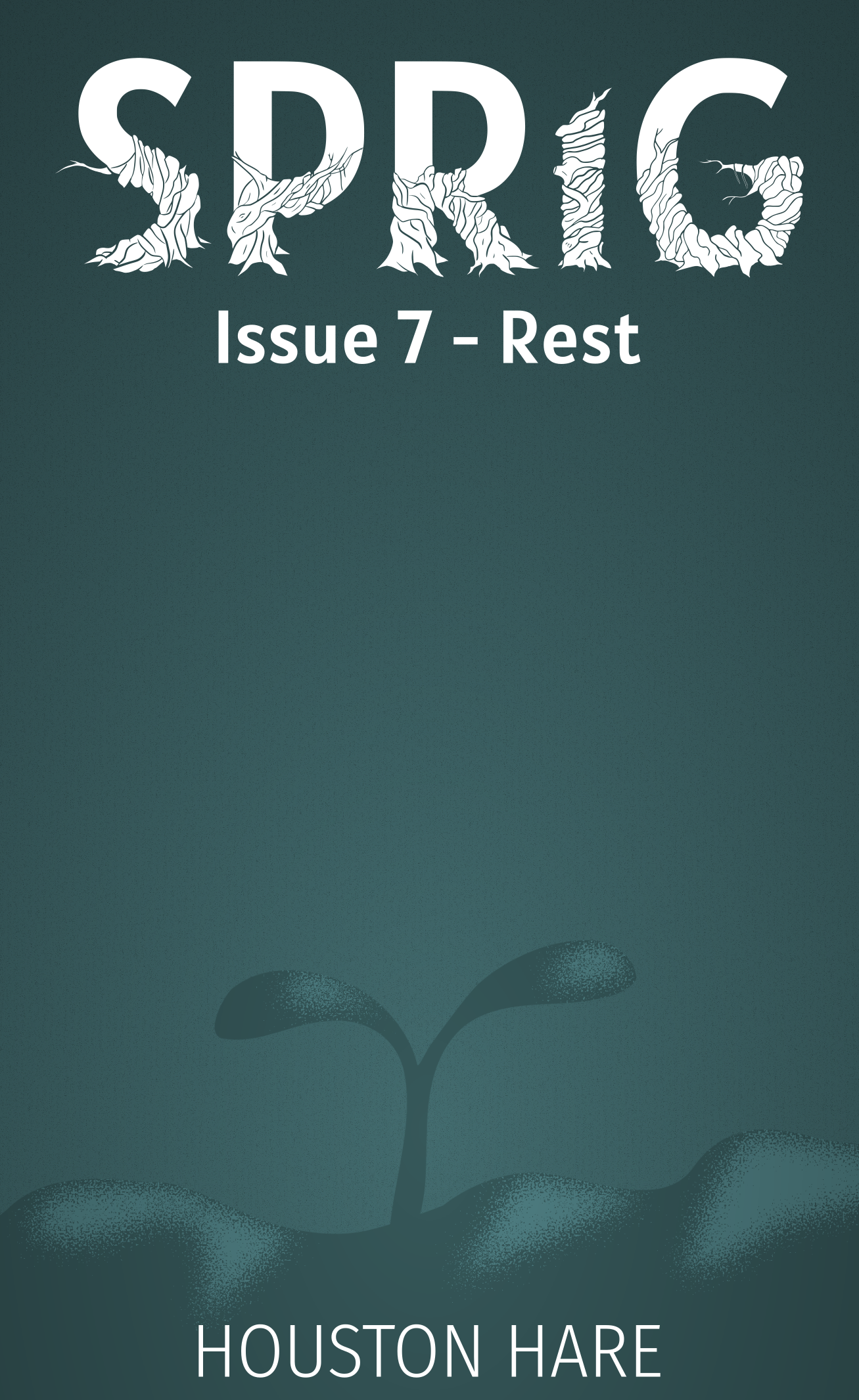 Rest (Sprig, Issue #7) - Book Release!