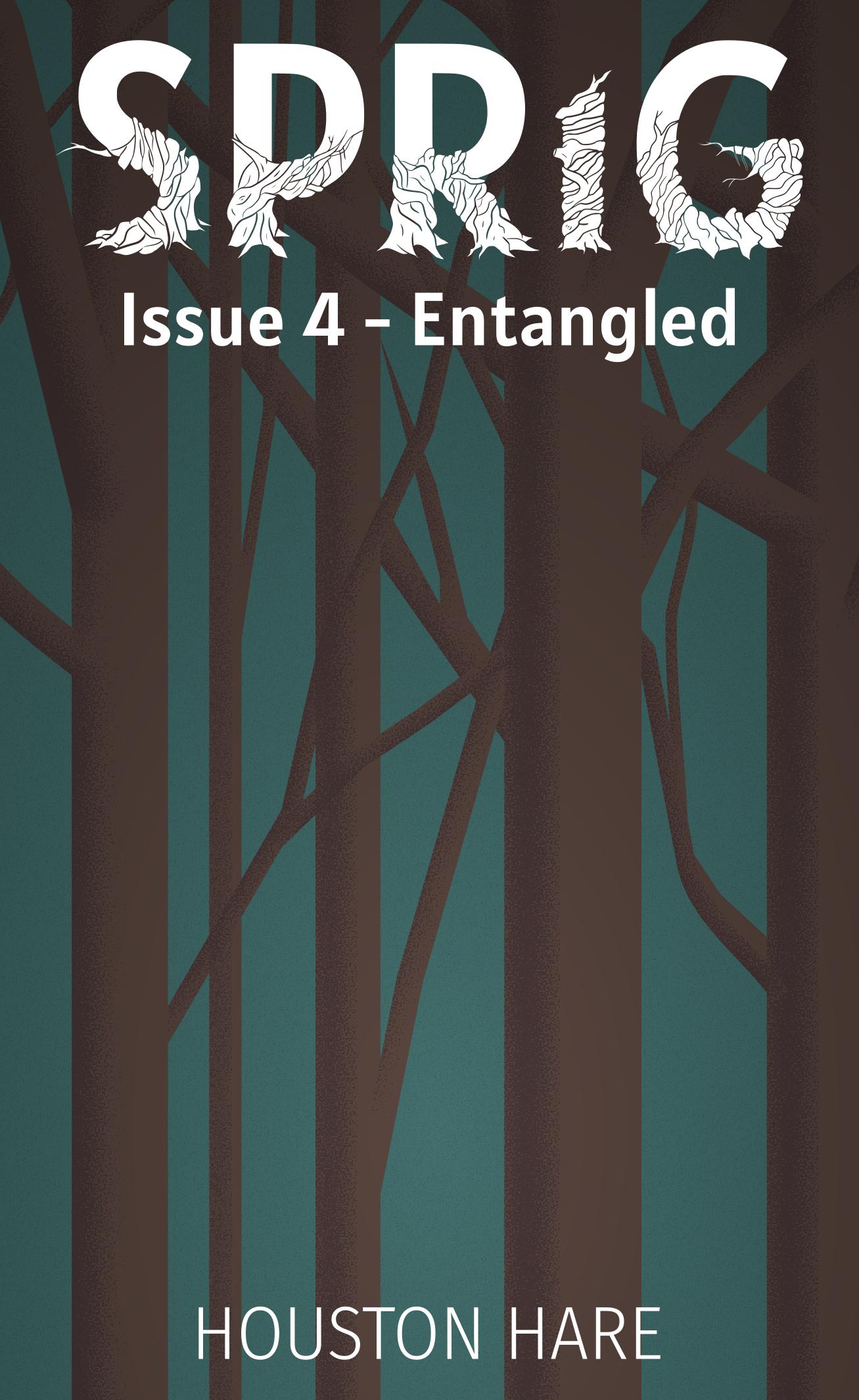 Sprig (Issue 4 - Entangled) Release & Rebranding