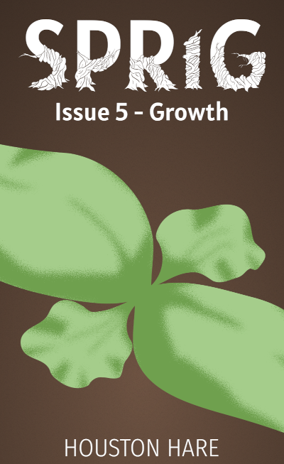 Growth (Sprig, Issue #5) - Book Release!